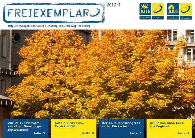 2012-IMitgliedermagazin der JuLis Flensburg und Schleswig-FlensburgZurück zur Planwirt-              Auf ein Flens mit......
