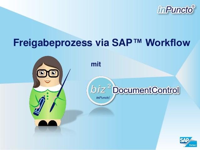 Freigabeprozess via SAP™ Workflow mit