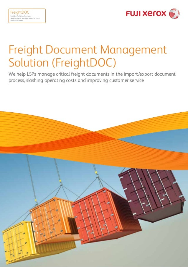 Freight Document Management Solution (FreightDOC) We help LSPs manage critical freight documents in the import/export docu...