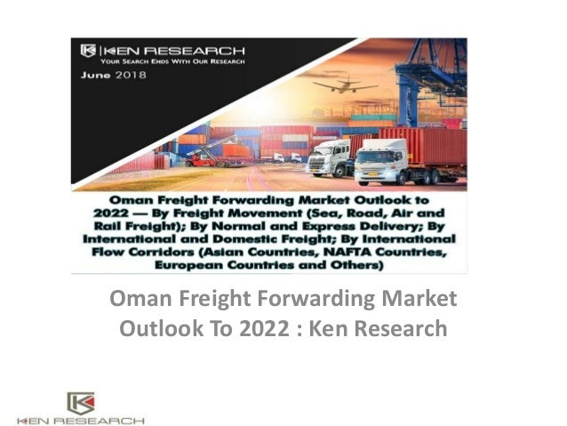 Freight forwarding market in oman, Oman Freight Forwarding