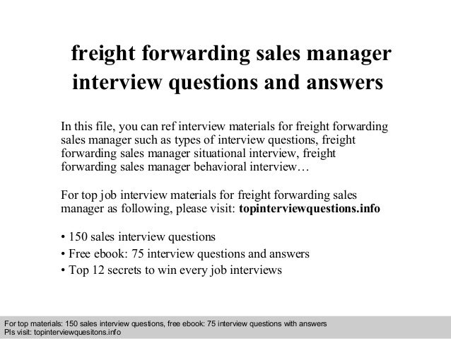 Freight forwarding sales manager interview questions and ...