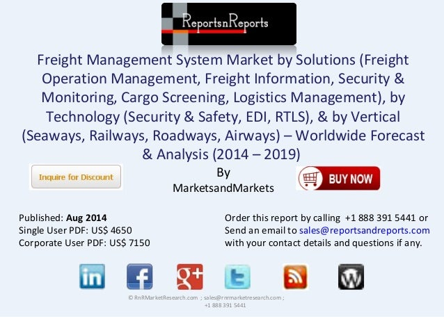 Freight Management System Market by Solutions (Freight Operation Management, Freight Information, Security & Monitoring, C...