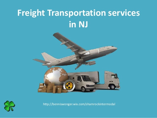 Freight Transportation services in NJ http://benniswonger.wix.com/shamrockintermodal