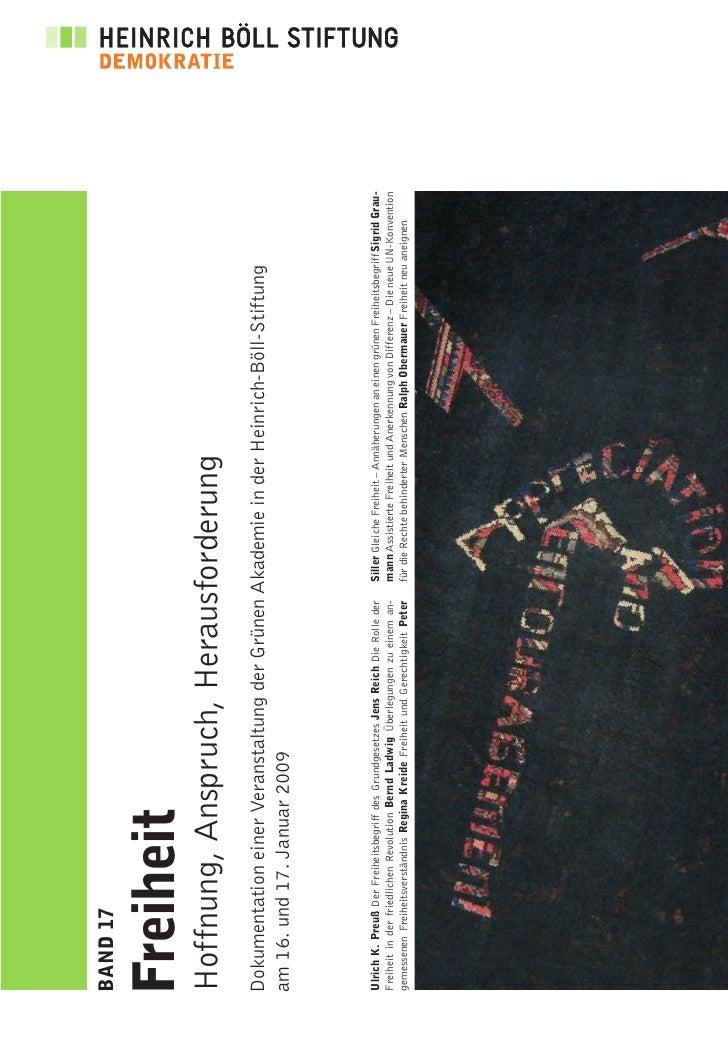 BAND 17   Freiheit Hoffnung, Anspruch, Herausforderung Dokumentation einer Veranstaltung der Grünen Akademie in der Heinri...