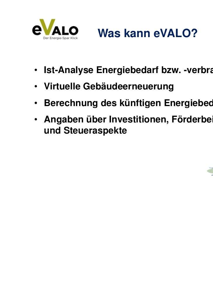 Evalo ist das Berechnungstool, das für den Hausbesitzer Mehrwerte schafft  Slide 3