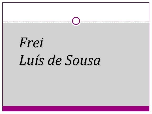 FreiFrei Luís de SousaLuís de Sousa