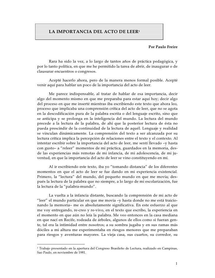 LA IMPORTANCIA DEL ACTO DE LEER1                                                                        Por Paulo Freire  ...