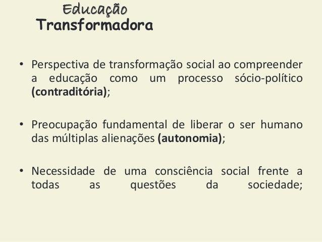 Educação Transformadora: Paulo Freire e a educação libertadora. Slide 3