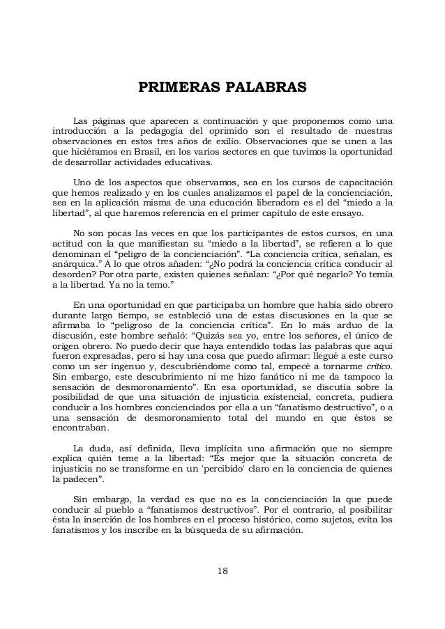 18 PRIMERAS PALABRAS Las páginas que aparecen a continuación y que proponemos como una introducción a la pedagogía del opr...