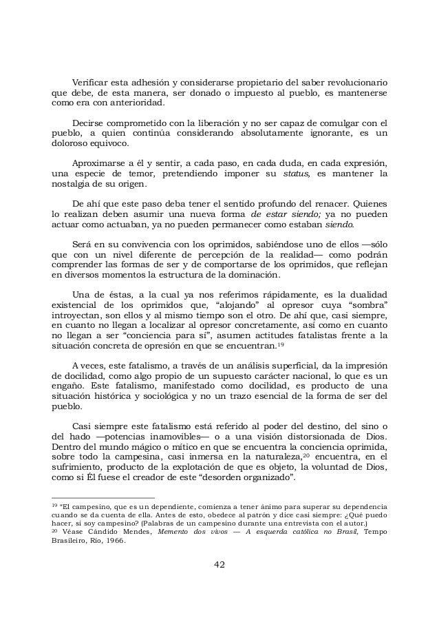 42 Verificar esta adhesión y considerarse propietario del saber revolucionario que debe, de esta manera, ser donado o impu...