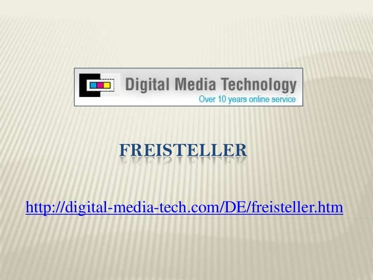 freisteller<br />http://digital-media-tech.com/DE/freisteller.htm<br />