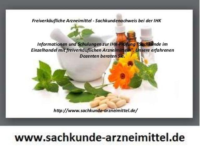 """Freiverkäufliche Arzneimittel - Sachkundenachweis bei der IHK Informationen und Schulungen zur IHK-Prüfung """"Sachkunde im E..."""