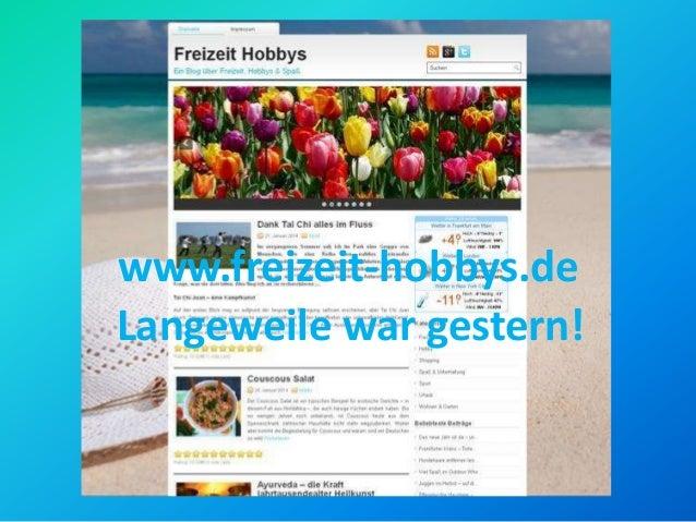 www.freizeit-hobbys.de Langeweile war gestern!