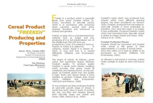 """Cereal Product """"FREEKEI~I"""" Producing and Properties  Assoc.  PlI. D.,  Farhan Alfin AL-Baath University  Faculty of Engine..."""