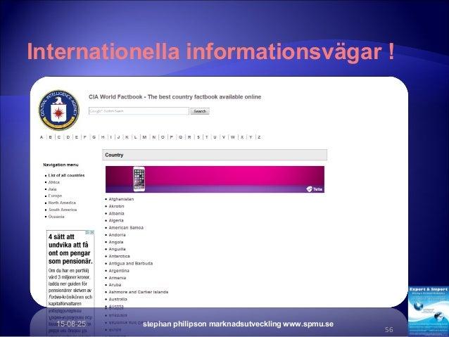 Internationella informationsvägar ! 15-08-25 stephan philipson marknadsutveckling www.spmu.se 56 http://www.scribd.com