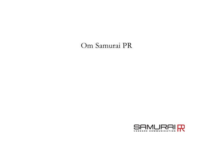 Om Samurai PR
