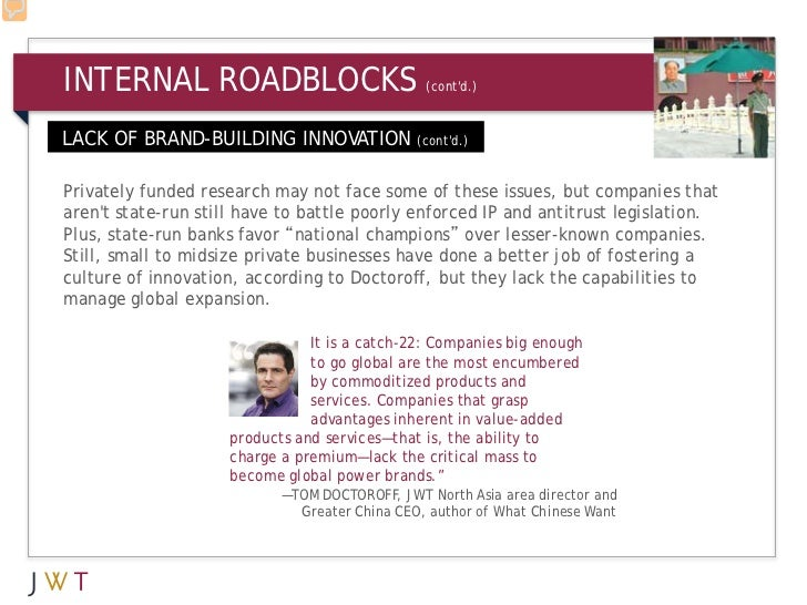 INTERNAL ROADBLOCKS                             (contd.)LACK OF BRAND-BUILDING INNOVATION              (contd.)Privately f...