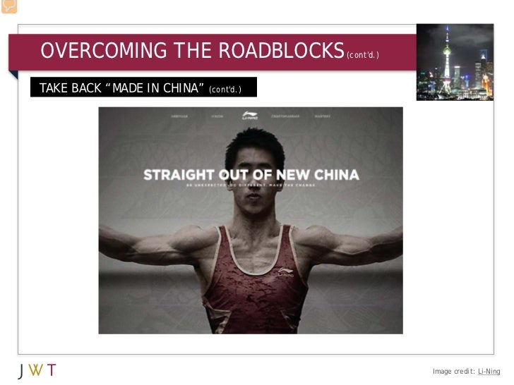 "OVERCOMING THE ROADBLOCKS             (contd.)TAKE BACK ""MADE IN CHINA"" (contd.)                                          ..."