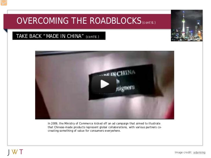 "OVERCOMING THE ROADBLOCKS                                                          (contd.)TAKE BACK ""MADE IN CHINA"" (cont..."