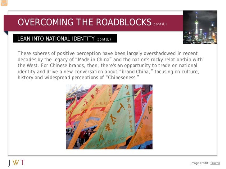 OVERCOMING THE ROADBLOCKS                                 (contd.)LEAN INTO NATIONAL IDENTITY (contd.)These spheres of pos...