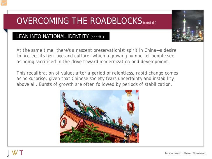 OVERCOMING THE ROADBLOCKS                                   (contd.)LEAN INTO NATIONAL IDENTITY (contd.)At the same time, ...