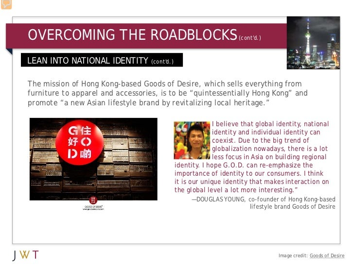 OVERCOMING THE ROADBLOCKS                                      (contd.)LEAN INTO NATIONAL IDENTITY (contd.)The mission of ...