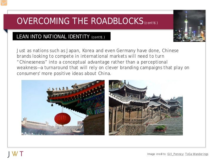 OVERCOMING THE ROADBLOCKS                                (contd.)LEAN INTO NATIONAL IDENTITY (contd.)Just as nations such ...