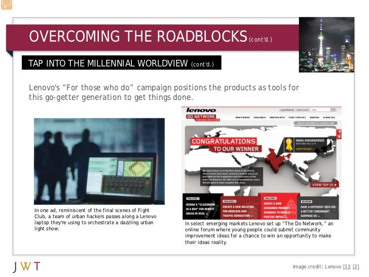 OVERCOMING THE ROADBLOCKS                                                         (contd.)TAP INTO THE MILLENNIAL WORLDVIE...