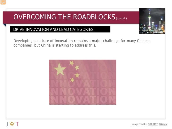 OVERCOMING THE ROADBLOCKS                                (contd.)DRIVE INNOVATION AND LEAD CATEGORIESDeveloping a culture ...