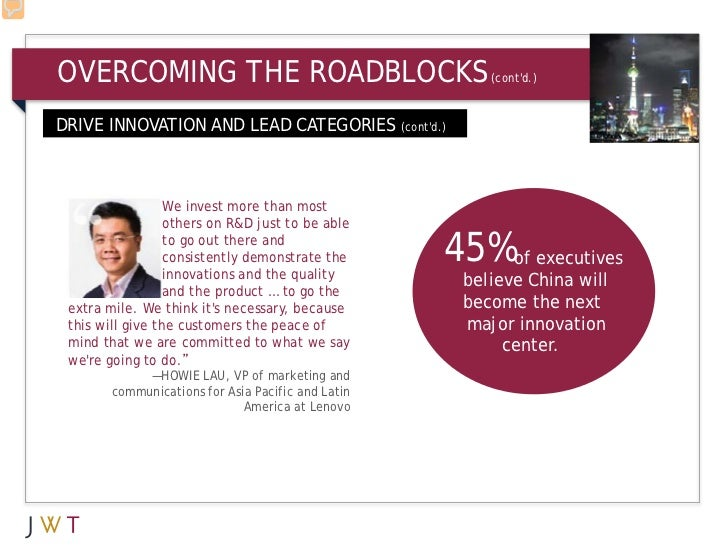 OVERCOMING THE ROADBLOCKS                               (contd.)DRIVE INNOVATION AND LEAD CATEGORIES (contd.) DRIVE INNOVA...