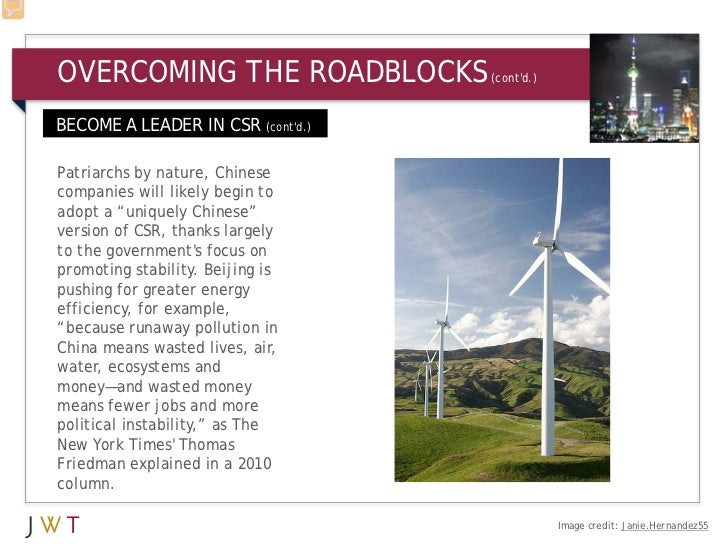 OVERCOMING THE ROADBLOCKS          (contd.)BECOME A LEADER IN CSR (contd.)Patriarchs by nature, Chinesecompanies will like...