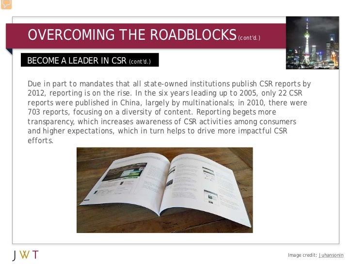 OVERCOMING THE ROADBLOCKS                                  (contd.)BECOME A LEADER IN CSR (contd.)Due in part to mandates ...