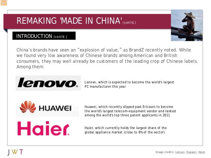 "REMAKING MADE IN CHINA                               (contd.)INTRODUCTION (contd.)China's brands have seen an ""explosion o..."
