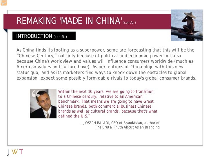 REMAKING MADE IN CHINA                              (contd.)INTRODUCTION (contd.)As China finds its footing as a superpowe...