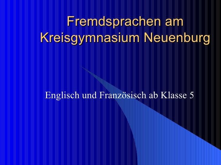 Fremdsprachen am Kreisgymnasium Neuenburg Englisch und Französisch ab Klasse 5