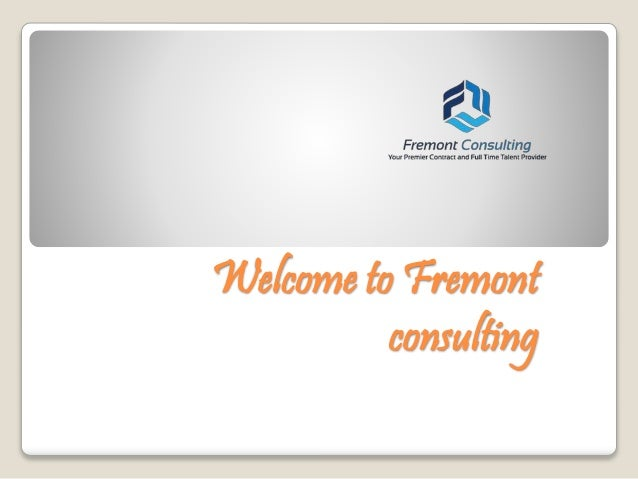 Welcome to Fremont consulting