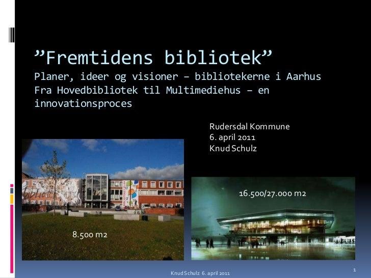 Fremtidens bibliotek - oplæg Rudersdal Kommune
