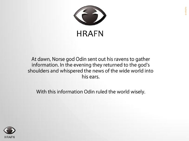 At dawn, Norse god Odin sent out his ravens to gather information. In the evening they returned to the god's shoulders and...