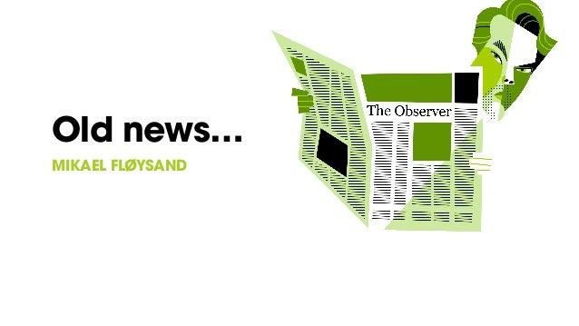 Old news… MIKAEL FLØYSAND
