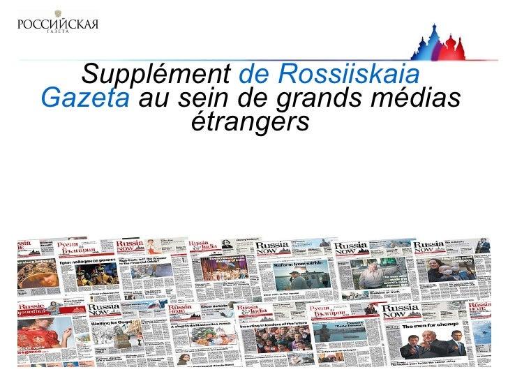 Supplément  de Rossiiskaia Gazeta  au sein de grands médias étrangers