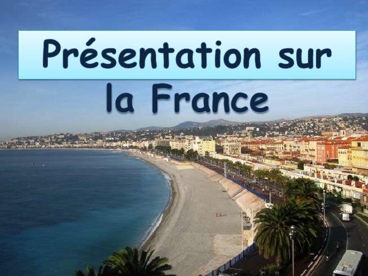 Présentation sur la France<br />