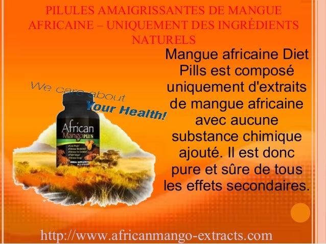 PILULES AMAIGRISSANTES DE MANGUEAFRICAINE – UNIQUEMENT DES INGRÉDIENTS               NATURELS                    Mangue af...