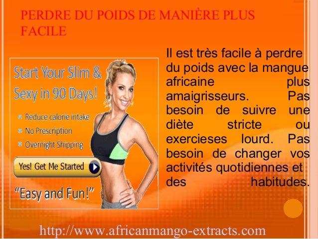 PERDRE DU POIDS DE MANIÈRE PLUSFACILE                      Il est très facile à perdre                      du poids avec ...