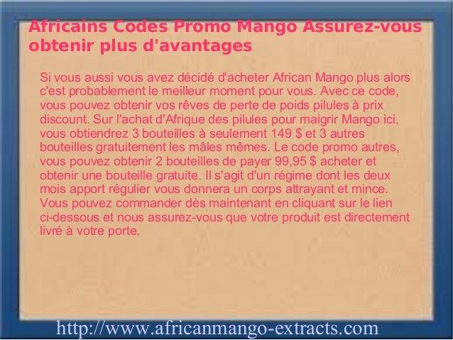 Africains Codes Promo Mango Assurez-vousobtenir plus davantages Si vous aussi vous avez décidé dacheter African Mango plus...