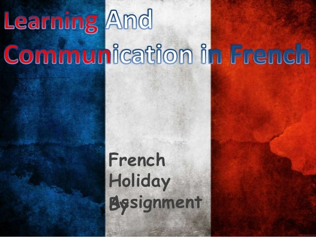 French Holiday Assignment By