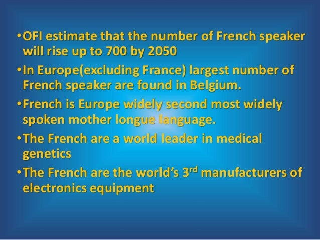 importance of french language Why study german in an increasingly german is an important scientific language and is the second most common on the internet english shares close relations with german french and italian german spanish and portuguese language media center.