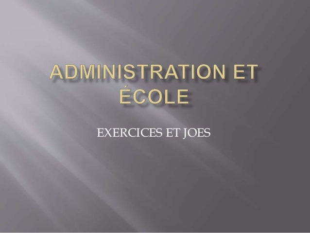 EXERCICES ET JOES