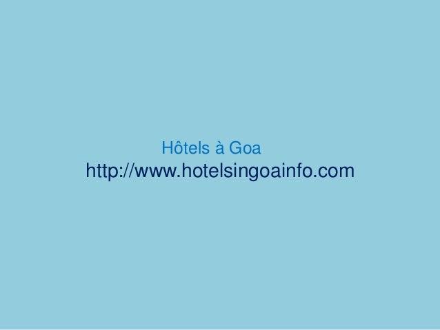 Hôtels à Goa http://www.hotelsingoainfo.com