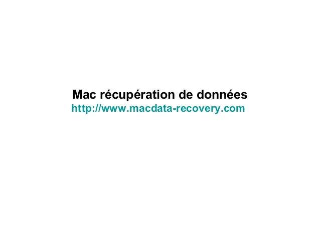 Mac récupération de données http://www.macdata-recovery.com