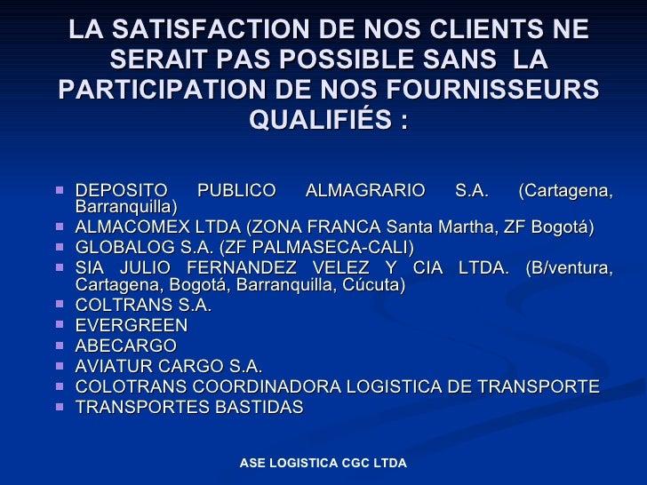 LA SATISFACTION DE NOS CLIENTS NE     SERAIT PAS POSSIBLE SANS LA PARTICIPATION DE NOS FOURNISSEURS              QUALIFIÉS...